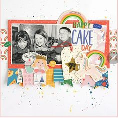 Happy Cake Day, Image Layout, Scrapbook Sketches, Scrapbook Layouts, Birthday Celebration, Craft Projects, Paper Crafts, Create, Birthday Scrapbook Pages