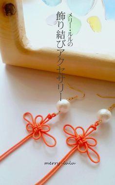 飾り結びの小物づくり♪|ふだん使いの手作りアクセサリー★メリー・ルル Macrame Jewelry, Diy Jewelry, Jewelry Design, Jewelry Making, Japanese Paper Art, Hand Chain, Handicraft, Making Ideas, Diy Gifts