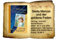 """Mit """"Stella Menzel und der goldene Faden"""" erzählt Holly-Jane Rahlens auf wirklich außergewöhnliche Weise die Geschichte von Generationen, flechtet nebenbei die Weltgeschichte ein und beschreibt große Emotionen. Meine ersten Vorbehalte, dieses Buch könnte nichts für die empfohlene Altersgruppe ab 9 sein, lösten sich schnell. """"Stella Menzel"""" ist absolut für dieses Alter geeignet, überfordert nicht und erzählt eine wunderschöne Geschichte."""