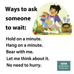 Ways to ask someone to wait D'autres manières de dire en anglais d'attendre English Learning Spoken, English Speaking Skills, Advanced English Vocabulary, English Writing Skills, Learn English Words, English Language Learning, English Lessons, English Vinglish, English Study