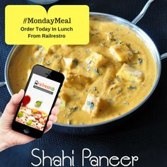 #MondayMeals: Order today in Shahi Andaaz.. Yes Shahi Paneer for Lunch. Order faster via #Railrestro App. Call us to know more about offers and bulk orders at 8102888111