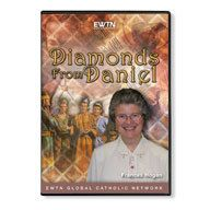 Diamonds From Daniel DVD. From EWTN Religious Network. $34.95