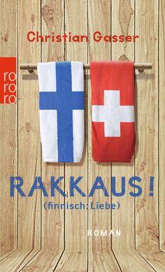 Eine warmherzige Liebesgeschichte inklusive schräger Landeskunde über Finnland!