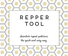 Repper Tool - Create Seamless Repeat Patterns in Two Minutes