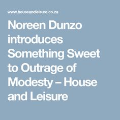 Noreen Dunzo introduces Something Sweet to Outrage of Modesty – House and Leisure Signature Cocktail, Something Sweet, Bartender, Restaurants, House, Food, Home, Essen, Restaurant