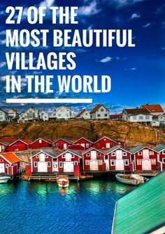 27 Of The Most BEAUTIFUL Villages In The World! - Avenly Lane Travel