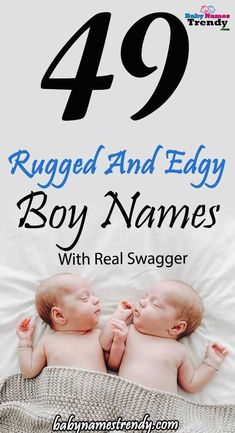 49 Rugged And Edgy Baby Boy Names With Real Swagger Are you hunting for rugged and edgy boy names for your baby? Check 49 Rugged And Edgy Baby Boy Names With Real Swagger exclusive list of top boy names with real swagger to choose from. Edgy Boy Names, Top Boy Names, Names For Boys List, Strong Boys Names, Unique Baby Boy Names, Rare Baby Names, Popular Baby Names, Baby Girl Names, Kid Names