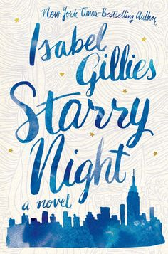 #CoverReveal Starry Night by Isabel Gillies