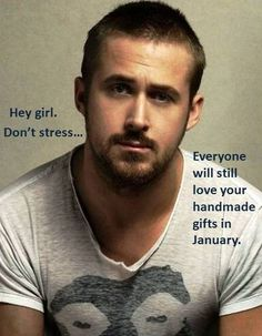 Hahaha... love craft humour... and this crafty-loving side of feminist Ryan Gosling is very cool!