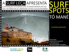 """Surf Spots"" exhibition by Tó Mané at Surf Leça_Surf Art Gallery_Leça da Palmeira_Portugal_follow us on facebook: Galeria Surf Leça"