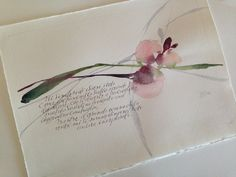 A beautiful calligraphy with watercolor.