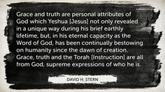 Grace and Truth through Christ is Misunderstood
