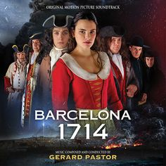 BARCELONA 1714 - Original Motion Picture Soundtrack The Last Ship, Music Writing, Epic Movie, Music Composers, International Film Festival, Soundtrack, Good Music, Musicals, Barcelona