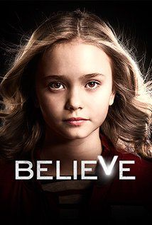 Believe (TV Series 2014– ) This is the new show to watch. Loving this much more than Resurrection. PREMISE - A relationship forms between a gifted young girl and a man sprung from prison who has been tasked with protecting her from the evil elements that hunt her power.