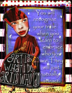 Day 56 - My Tribe by Nancy Baumiller ©2016 All Rights Reserved - 365 Days of Spirit Art Journaling for Artists project.   Creds:  Spirit Art Mini Element Pack and Collage Sheets: http://www.mischiefcircus.com/shop/product.php?productid=23839&cat=0&page=1  Weirdo's Digital & Printable Kit: http://www.mischiefcircus.com/shop/product.php?productid=20795&cat=0&page=1
