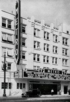 São Paulo in the 40s, 50s & 60s.: Cine Metro, Cine UFA & Cine Joia