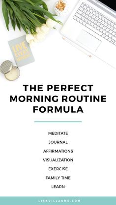 The exact formula I used to create a powerful morning routine that has seriously changed my life.