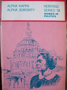 1969 Alpha Kappa Alpha Sorority Heritge #2 Women In Politics Book.  It is time for women to have a seat at the table! We have the power to make the big decisions. My sorority realized that way back in 1969!
