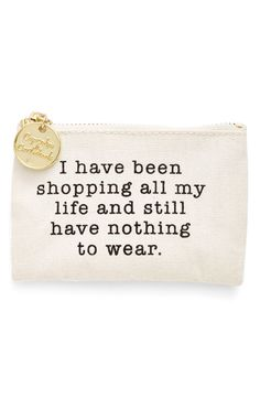 I have been shopping all my life and still have nothing to wear.
