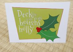 Christmas Card Deck the halls with boughs of by ALittleSomethingST, $10.00