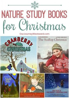 These Christmas nature study books will give you the perfect excuse to stop for some cozy reading during the busy holiday weeks. Christmas Books For Kids, Christmas Activities, Nature Activities, Book Activities, Autumn Activities, Preschool Activities, Teaching Resources, Homeschool Books, Homeschooling