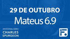 29 de outubro – Devocional Diário CHARLES SPURGEON #303