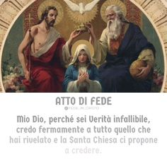 Preghiere mattino e sera atto di fede Madonna, Blessed, Mary, Bible, Nighty Night, Biblia, The Bible