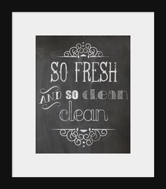 Chalkboard Print 8x10 So fresh and so clean by HoneytreeHomeDecor