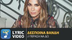 Δέσποινα Βανδή - Πέρασα Να Δω | Despina Vandi - Perasa Na Do (Official L... Me Me Me Song, Girl Names, Lyrics, Greek, Songs, Hair Styles, Beauty, Ears, Youtube