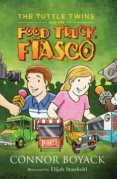 The Tuttle Twins and the Food Truck Fiasco by Connor Boyack 1943521050 9781943521050 Student Learning, Teaching Kids, Reluctant Readers, Adolescents, Helping Children, Founding Fathers, Kids Education, Book Club Books, Paperback Books