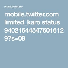 mobile.twitter.com limited_karo status 940216445476016129?s=09