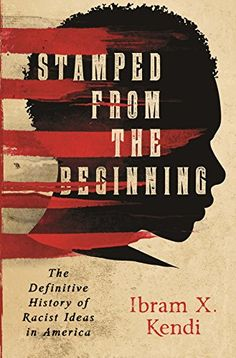 Stamped from the Beginning: The Definitive History of Rac... https://www.amazon.com/dp/B017QL8WV4/ref=cm_sw_r_pi_dp_x_QQhQyb3XR3CRY