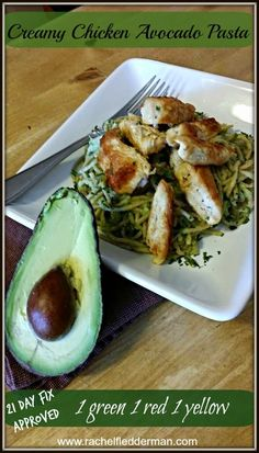 21 Day Fix :: Creamy Chicken Avocado Pasta