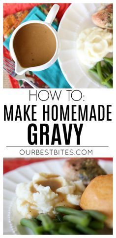Homemade Gravy: Some might venture to say that the gravy is the most important thing on the table, because somehow it ends up on everything on your plate.  That's why you need it to be good and knowing how to make homemade gravy is the only way to make it really good!  via @ourbestbites
