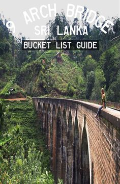 9 Arch Bridge in situated in the green hill town of Ella in Sri Lanka. How to get to 9 Arch Bridge, 9 Arch Bridge price and best time to visit 9 Arch Bridge Travel Guides, Travel Tips, Arch Bridge, Book Corners, Responsible Travel, Top Place, Group Travel, Travel Memories, Yoga Retreat