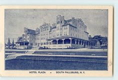 Hotel Plaza - South Fallsburg, New York