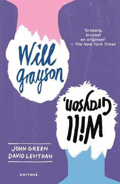 Will Grayson, will grayson | John Green: De paden van 2 totaal verschillende jongens met dezelfde naam - Will Grayson - kruisen elkaar. Ze…