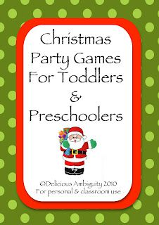 """Christmas Party Games For Toddlers And Preschoolers"" includes forty Christmas games that can be used in groups of young children."