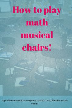How to play math musical chairs | Read full post here https://www.themathmentors.com/math-musical-chairs/ | Math Activity | Math Game