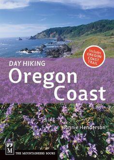Day Hiking Oregon Coast (Done in a Day) by Bonnie Henderson. $9.99