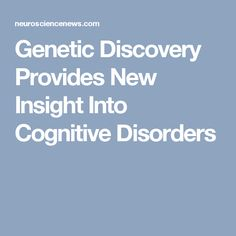 Genetic Discovery Provides New Insight >> 569 Most Inspiring Technical Scientific News Images News