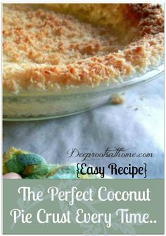 Perfect Coconut Pie Crust Every Time {Easy} Perfect Coconut Pie Crust Every Time {Easy}, baking holiday coconut pie crusts.Perfect Coconut Pie Crust Every Time {Easy}, baking holiday coconut pie crusts. Allergy Free Recipes, Baking Recipes, Real Food Recipes, Dessert Recipes, Coconut Recipes, Keto Recipes, Easy Pie Crust, Pie Crust Recipes, Pie Crusts