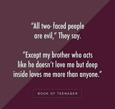 Brother Sister Love Quotes, Brother Birthday Quotes, Sister Quotes Funny, Daughter Poems, Nephew Quotes, Reality Quotes, Mood Quotes, Life Quotes, Quotes Quotes