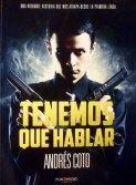 Tenemos que hablar / Andrés Coto