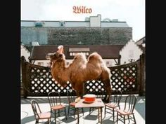 """Wilco - Ill Fight If I had """"a song"""" it would be this one."""