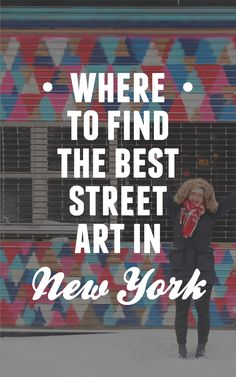 Where to find the best street art in New York / Intrepid travel