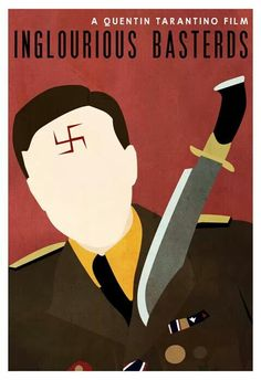 Inglourious Basterds - if you wish the outcome of WWII had been different, then Mr. Tarantino made this film just for you. Best Movie Posters, Minimal Movie Posters, Cinema Posters, Movie Poster Art, Inglourious Basterds, Film Movie, Poster Minimalista, Quentin Tarantino Films, Alternative Movie Posters