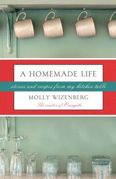 A fabulous read! Recipes plus the heartwarming, laugh of loud stories behind them. By Molly Wizenberg (author of the blog Orangette.)
