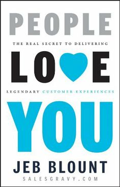People Love You: The Real Secret to Delivering Legendary Customer Experiences by Jeb Blount, http://www.amazon.com/dp/B00B6RTQKG/ref=cm_sw_r_pi_dp_Phbotb0DB2AK4