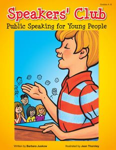 Prufrock Press: Speakers' Club: Public Speaking for Young People (grades 4-8)